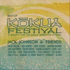 CD Jack Jonhson & friends http://www.amazon.fr/Jack-Johnson-Friends-Best/dp/B007FQUHP0/ref=sr_1_1?ie=UTF8&qid=1415643048&sr=8-1&keywords=best+of+kokua+festival+jack+johnson