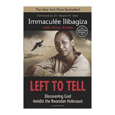Left To Tell by Immaculee Ilibagiza- Signed