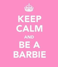 Think of me as the barbie you'll never get to play with ; Keep Calm Posters, Keep Calm Quotes, Barbie Birthday, Barbie Party, 2nd Birthday, Happy Birthday, Barbie Life, Barbie World, Barbie Barbie