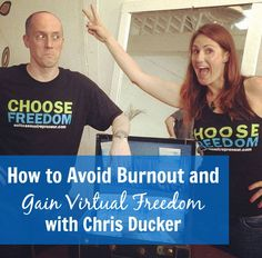 How to Avoid Burnout and Gain Virtual Freedom with Chris Ducker (The Suitcase Entrepreneur Podcast Episode 78)