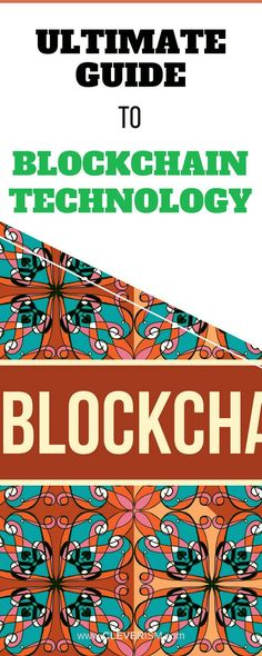 Ultimate Guide To Blockchain Technology. There are many confusing definitions an