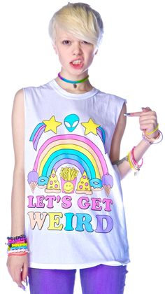 Let's Get Weird tee-yes yes yes my life yes