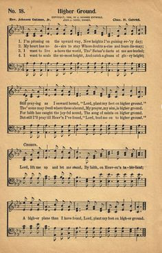 Sonday - {Higher Ground} Antique Hymn Page Printable - Knick of Time Gospel Song Lyrics, Christian Song Lyrics, Gospel Music, Christian Music, Music Lyrics, Music Songs, Choir Songs, Hymns Of Praise, Praise Songs