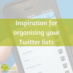 Inspiration for organising your Twitter lists #smm #socialmedia
