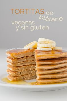 Tortitas de platano veganas sin gluten | danzadefogones.com #vegan #glutenfree #pancakes