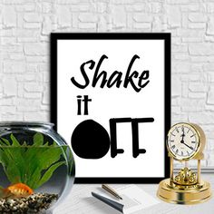 SHAKE IT OFF Print Motivational Quotes Digital Quotes Art Home Decor Digital Download Art Instant Download Print Wall Art 8X10 11x14 by sweetdownload on Etsy