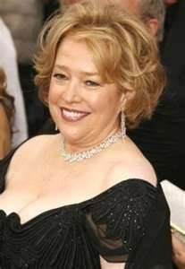 """Kathy Bates because she's so darn """"real""""...she could be my neighbor!"""