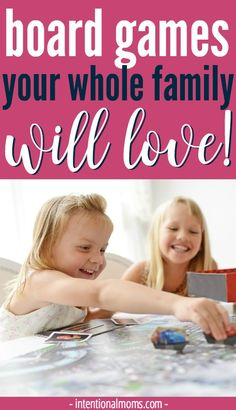The best board games for your whole family. No more of that Chutes & Ladders nonsense - these games are fun & challenging for all ages! via @intentionalmoms
