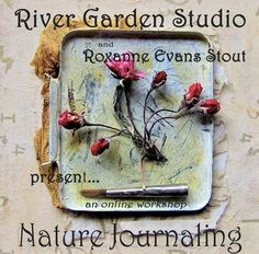 Nature Journaling Online Workshop by  roxanne evans stout