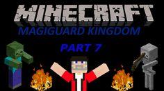 Minecraft Adventure: Magiguard Kingdom part7 The End