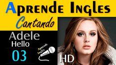 APRENDE INGLES CANTANDO (Adele - Hello)