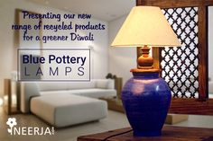 #handmade #decor #lamp #ecofriendly Presenting our new range of recycled products for a greener Diwali!! Shop the collection now at https://www.neerja.com/handmade-elegant-blue-color-lamp