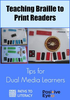 Tips for teaching braille to print readers who are dual media learners