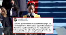 """""""I AM A THREAT: a threat to injustice, to inequality, to ignorance,"""" Gorman wrote. The post Amanda Gorman Says She Was Racially Profiled By A Security Guard appeared first on Scary Mommy."""