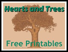Hearts and Trees: Free Printables