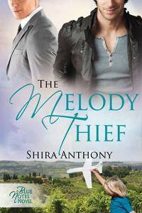 The Melody Thief - Shira Anthony eBook