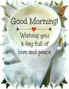 Good Morning! Good Morning Love, Good Morning Coffee, Good Morning Sunshine, Good Morning Greetings, Good Morning Wishes, Morning Messages, Good Morning Quotes, Coffee Time, Coffee Art