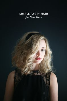 Simple party hair for New Years (via Bloglovin.com )