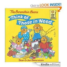 The Berenstain Bears Think of Those in Need * In Library * -- The cubs learn about giving away things to charity that they don't need -- Sharing