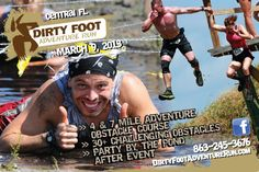 Dirty Foot Run - Fort Meade, FL March 9th Fort Meade, March 9th, Obstacle Course, Skinny, Running, Adventure, Keep Running, Why I Run, Jogging
