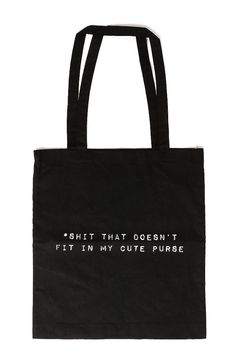 For That Extra Shit Tote Bag