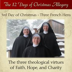 3rd Day of Christmas – Three French Hens – The three theological virtues of Faith, Hope, and Charity  #DaughtersofMaryPress #DaughtersofMary