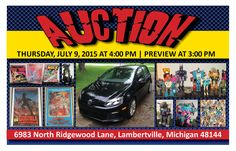 Collectibles & Comic Memorabilia Auction! Thursday, July 9, 2015 at 4:00 pm Preview & Registration Open at 3:00 pm 6983 North Ridgewood Lane, Lambertville, MI 48144  View More Info Online at www.pamelaroseauction.com or call (419) 865-1224  Pamela Rose Auction Co. LLC #PamelaRoseAuction