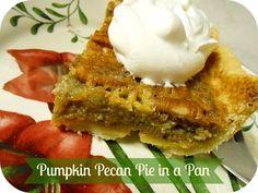 The Better Baker: Pumpkin Pecan Pie in a Pan