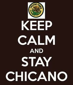Chicano forever homes!