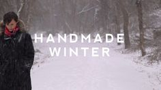Handmade Winter - a beautiful, short video preview shows you what's in store - I'm so excited to start using my copy!!