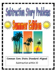 This features subtraction story problems within ten (Common Core State Standard aligned). Students solve the problems using pictures, a number line, write an equation, and write an answer. It features summer-themed story problems. Math Subtraction, Subtraction Activities, Addition And Subtraction, Math Activities, Kindergarten Readiness, Kindergarten Teachers, Math Stations, Math Centers, First Grade Math