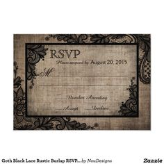 Shop Goth Black Lace Rustic Burlap RSVP Card created by NouDesigns. Grunge Wedding, Vintage Lace Weddings, Gothic, Lace Wedding Invitations, Response Cards, Wedding Color Schemes, Unisex, Elegant Wedding, Pink And Green