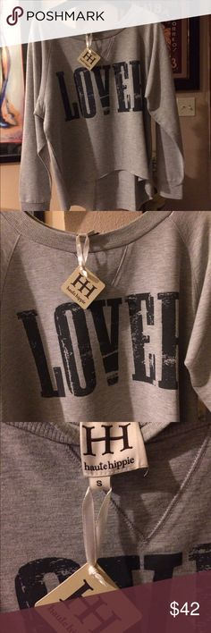 "Haute Hippie grey raglan sweatshirt Haute Hippie ""Lover"" sweatshirt. Size Small. NWT. Retails for $135 Haute Hippie Tops"