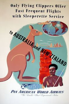 1950 To Australia and New Zealand - Pan Am vintage travel poster Fly To Australia, Australia Travel, Vintage Travel Posters, Vintage Ads, Vintage Airline, Airline Travel, Air Travel, Posters Australia, Australian Vintage