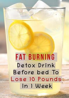 Fat Burning Detox Drink Before Bed To Lose 10 Pounds In 1 Week - Healthy Holisti., - Fat Burning Detox Drink Before Bed To Lose 10 Pounds In 1 Week – Healthy Holisti…, - Detox Drink Before Bed, Drinks Before Bed, Detox Before Diet, Easy Detox Cleanse, Healthy Detox, 1 Week Detox, 5 Day Detox Cleanse, Healthy Drinks, Healthy Snacks