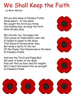 We Shall Keep the Faith poem by Moina Michael and coloring page. Remembrance Day Quotes, Remembrance Day Activities, Remembrance Poppy, Anzac Day Quotes, Poppy Craft, Canadian Things, Armistice Day, Wish Quotes, Lest We Forget