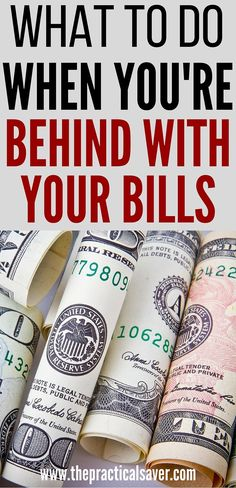 What To Do When You Are Behind On Bills? - Finance tips, saving money, budgeting planner Ways To Save Money, Money Tips, Money Saving Tips, How To Make Money, Managing Money, Financial Peace, Financial Tips, Financial Planning, Financial Binder