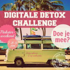 Verslaafd aan je telefoon? Doe mee aan de Digitale Detox Challenge! | www.evawitsel.nl Detective, Detox, Random