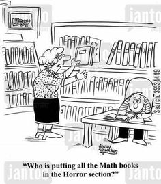Math BELONGS IN The  Horror Section!!!