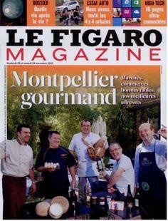 Montpellier Gourmand fait la Une du Figaro Magazine