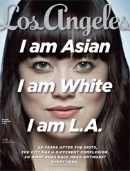 I like this rotating cover of Los Angeles Magazine showing ethnically ambiguous faces. Makes me curious what the future will look like and appreciative of living in a city that holds such diversity.