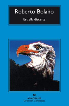 "8. Roberto Bolaño, ""Estrella distante"". A book set in a different country #ReadingChallenge @belanea"