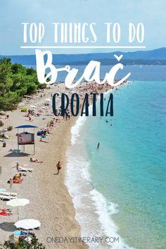 Brac Croatia Top things to do