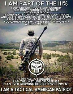 I am a Tactical American Patriot and a full fledge 3%er.