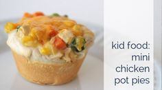 mini chicken pot pies + other kid friendly recipes from Campbell's