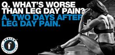 I hate two days after leg day pain!