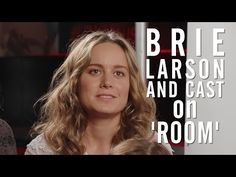 Toronto: Brie Larson on Playing Extreme Captivity in 'Room' - YouTube