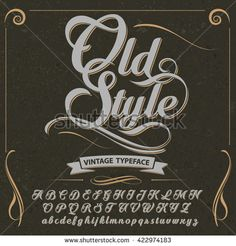 stock-vector-font-typeface-script-old-style-vintage-script-font-vector-typeface-for-labels. - stock-vector-font-typeface-script-old-style-vintage-script-font-vector-typeface-for-labels… Calligraphy Fonts Alphabet, Hand Lettering Alphabet, Cursive Fonts, Typography Letters, Handwriting Fonts, Monogram Fonts, Monogram Letters, Vintage Fonts, Vintage Typography