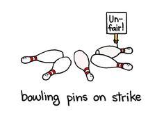 bowling pins on strike - humor Puns Jokes, Jokes Pics, Funny Puns, Funny Stuff, Memes, Hilarious, Bowling Ball Art, Bowling Pins, Bowling Shirts