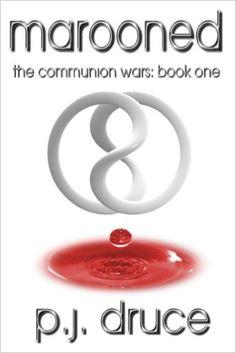 Amazon.com: Marooned (The Communion Wars Book 1) eBook: Joseph Paul Haines: Kindle Store
